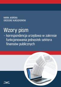 Wzory pism - korespondencja urzędowa w zakresie funkcjonowania jednostek sektora finansów publicznych