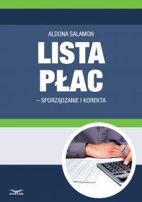 Lista płac - sporządzanie i korekta - Aldona Salamon - ebook