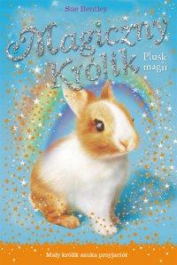 Plusk magii. Magiczny królik - Sue Bentley - ebook
