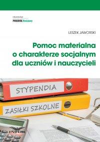 Pomoc materialna o charakterze socjalnym  dla uczniów i nauczycieli