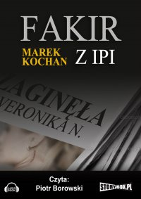 Fakir z Ipi - Marek Kochan - audiobook