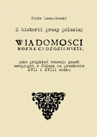 Z historii prasy polskiej - Piotr Lewandowski - ebook