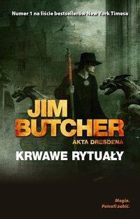 Krwawe rytuały. Akta Dresdena - Jim Butcher - ebook