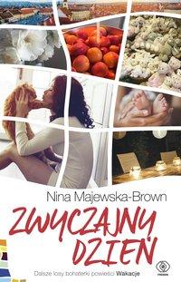 Zwyczajny dzień - Nina Majewska-Brown - ebook