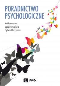 Poradnictwo psychologiczne - Czesław Czabała - ebook