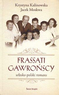 Frassati Gawrońscy. Włosko-polski romans - Jacek Moskwa - ebook