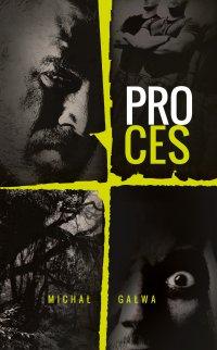 Proces - Michał Gałwa - ebook