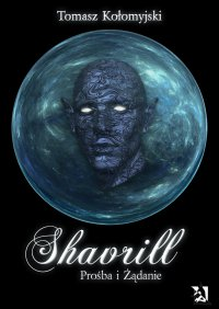 Shavrill – Prośba i Żądanie - Tomasz Kołomyjski - ebook