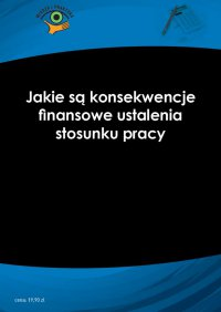 Jakie są konsekwencje finansowe ustalenia stosunku pracy - Rafał Krawczyk - ebook