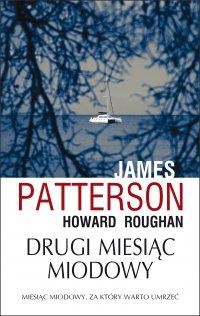 Drugi miesiąc miodowy - James Patterson - ebook