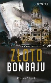 Złoto Bombaju - Czesław Sikorski - ebook