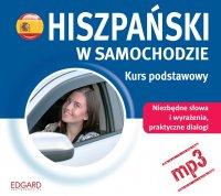 Hiszpański w samochodzie. Kurs podstawowy - Opracowanie zbiorowe - audiobook