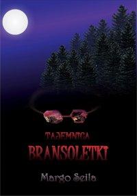 Tajemnica bransoletki - Margo Seila - ebook