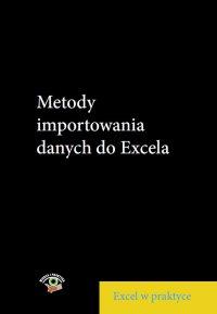 Metody importowania danych do Excela