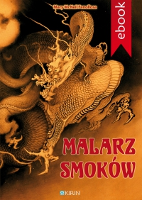 Malarz smoków - Mary Mc Neil Fenollosa - ebook