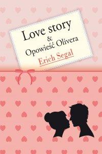 Love story & Opowieść Olivera
