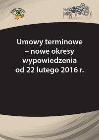 Umowy terminowe - nowe okresy wypowiedzenia - Szymon Sokolik - ebook