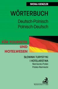 Słownik turystyki i hotelarstwa Niemiecko-Polski Polsko-Niemiecki