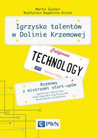 Igrzyska Talentów w Dolinie Krzemowej - Marta Zucker - ebook