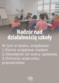 Nadzór nad działalnością szkoły, wydanie wrzesień-październik 2015 r.
