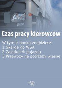 Czas pracy kierowców, wydanie październik 2015 r. - Opracowanie zbiorowe - eprasa