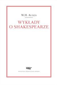 Wykłady o Shakespearze - W. H. Auden - ebook