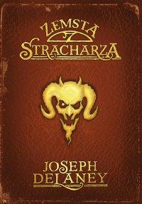 Kroniki Wardstone 13. Zemsta Stracharza - Joseph Delaney - ebook