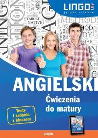 Angielski. Ćwiczenia do matury