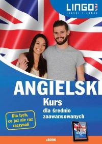 Angielski. Kurs dla średnio zaawansowanych - Iwona Więckowska - ebook
