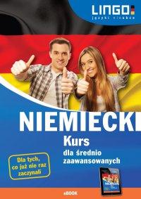 Niemiecki. Kurs dla średnio zaawansowanych - Tomasz Sielecki - ebook