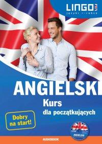 Angielski. Kurs dla początkujących - Agnieszka Szymczak-Deptuła - audiobook