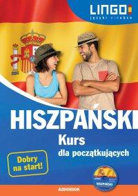 Hiszpański. Kurs dla początkujących - Julia Możdżyńska - audiobook