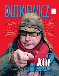 Jolka, Jolka, Pamiętasz? - Marek Dutkiewicz - ebook