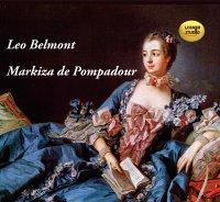 Markiza de Pompadour - Leo Belmont - audiobook