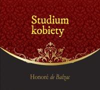 Studium kobiety - Honore de Balzac - audiobook