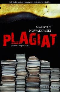 Plagiat - Maurycy Nowakowski - ebook