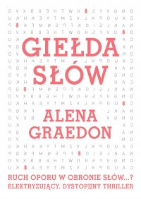 Giełda słów - Alena Graedon - ebook