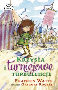 Krzysia i turniejowe turbulencje - Frances Watts - ebook