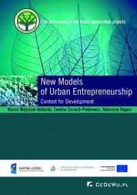 New Models of Urban Entrepreneurship. Context for Development - Marcin Wojtysiak Kotlarski - ebook