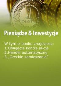 Pieniądze & Inwestycje, wydanie sierpień 2015 r. - Dorota Siudowska-Mieszkowska - eprasa