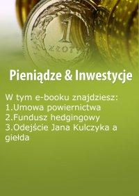 Pieniądze & Inwestycje, wydanie wrzesień 2015 r. Część I - Dorota Siudowska-Mieszkowska - eprasa