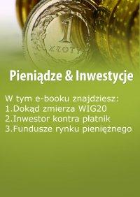 Pieniądze & Inwestycje, wydanie październik 2015 r. - Dorota Siudowska-Mieszkowska - eprasa