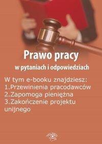 Prawo pracy w pytaniach i odpowiedziach, wydanie sierpień-wrzesień 2015 r. - Opracowanie zbiorowe - eprasa