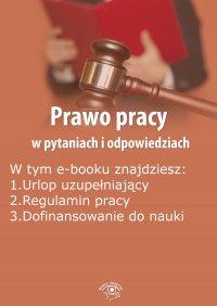 Prawo pracy w pytaniach i odpowiedziach, wydanie październik-listopad 2015 r.