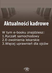 Aktualności kadrowe, wydanie sierpień 2015 r.