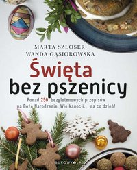 Święta bez pszenicy - Marta Szloser - ebook