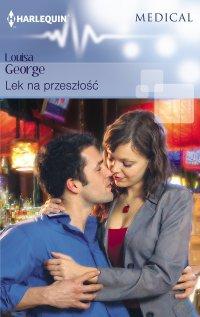 Lek na przeszłość - Louisa George - ebook
