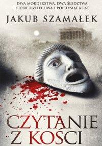 Czytanie z kości - Jakub Szamałek - ebook
