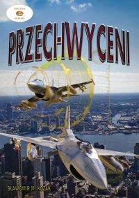 Przechwyceni - Sławomir M. Kozak - ebook