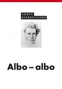 Albo - albo - Søren Kierkegaard - ebook